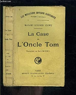 La case de l 39 oncle tom by madame beecher stowe abebooks - Case de l oncle tom guirlande ...