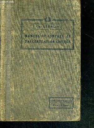 MANUEL DE SYNTAXE ET D'ACCENTUATION GRECQUE A: GEORGIN CH.
