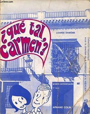 QUE TAL, CARMEN ? GRANDS COMMENCANTS, 1er: DABENE LOUISE, ROCA