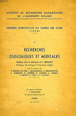 MISSION SCIENTIFIQUE AU TASSILI DES AJJER (1949), I, RECHERCHES ZOOLOGIQUES ET MEDICALES: COLLECTIF