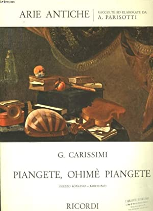 PIANGETE, OHIME, PIANGETE ( EN LARMES, FONDEZ EN LARMES): GIAN GIACOMO CARISSIMI