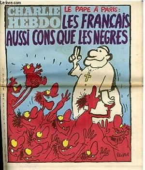 CHARLIE HEBDO N°498 - LE PAPE A PARIS : LES FRANCAIS AUSSI CONS QUE LES NEGRES: COLLECTIF