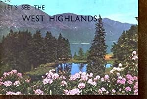 LET'S SEE THE WEST HIGHLANDS: THOMSON S WILLIAM