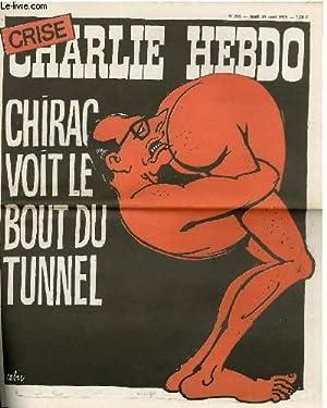 CHARLIE HEBDO N°249 - CHIRAC VOIT LE BOUT DU TUNNEL: CABU - CAVANA - CHORON - DELFEIL - DE TON ...