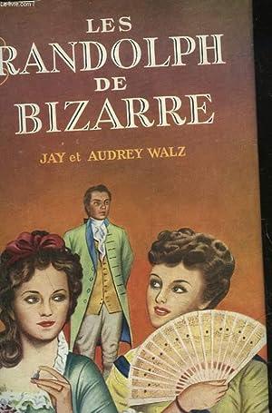 LES RANDOLPH DE BIZARRE - THE BIZARRE SISTERS: WALZ JAY ET AUDREY