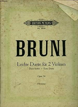 LEICH DUETTE FUR 2 VIOLINEN DUIS FACILES OPUS 34: BRUN E.