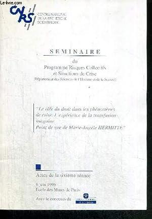 SEMINAIRE DU PROGRAMME RISQUES ET COLLECTIFS ET: CENTRE NATIONAL DE