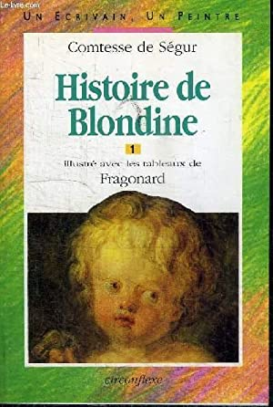 HISTOIRE DE BLONDINE n°1: COMTESSE DE SEGUR