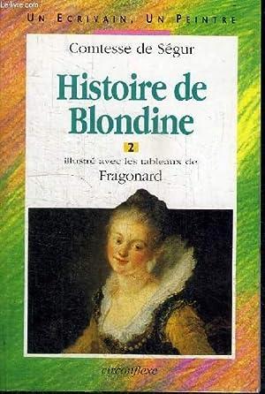 HISTOIRE DE BLONDINE N°2: COMTESSE DE SEGUR