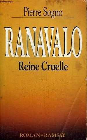 RANAVALO REINE CRUELLE: SOGNO PIERRE