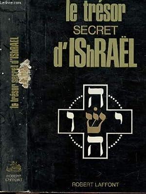LE TRESOR SECRET D'ISHRAEL: BARDET JEAN-GASTON