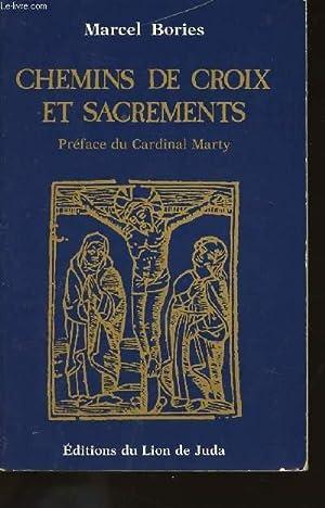 CHEMINS DE CROIX ET SACREMENTS.: BORIES MARCEL