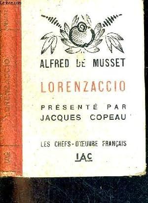 LORENZACCIO - COLLECTION LES CHEFS D'OEUVRE FRANCAIS: DE MUSSET ALFRED