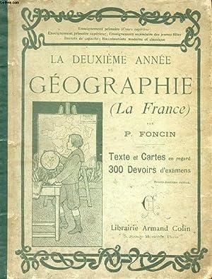 LA DEUXIEME ANNEE DE GEOGRAPHIE, LA FRANCE: FONCIN P.