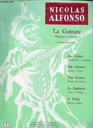 LA GUITARE THEORIE PRATIQUE (NOUVELLE EDITION 1990): ALFONSO NICOLAS