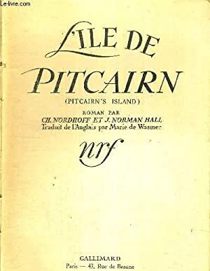L'ILE DE PITCAIRN (pitcairn's island): NORDHOFF CHARLES -