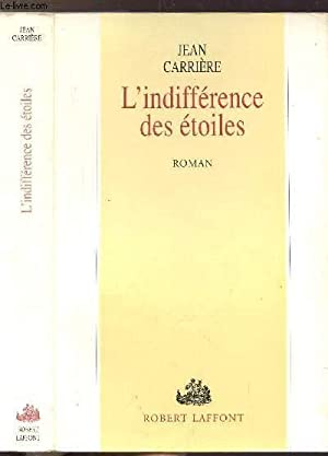L'INDIFFERENCE DES ETOILES: CARRIERE JEAN