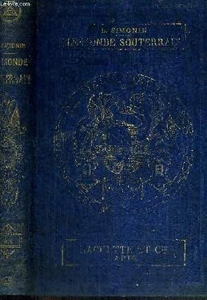 LES MERVEILLES DU MONDE SOUTERRAIN - BIBLIOTHEQUE: SIMONIN L.