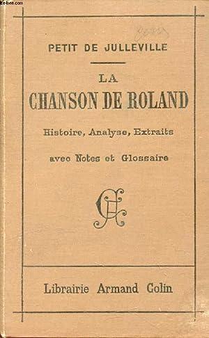 LA CHANSON DE ROLAND, HISTOIRE, ANALYSE, EXTRAITS: PETIT DE JULLEVILLE