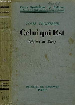 CELUI QUI EST (NATURE DE DIEU) TOME: RAIMOND J. ABBE