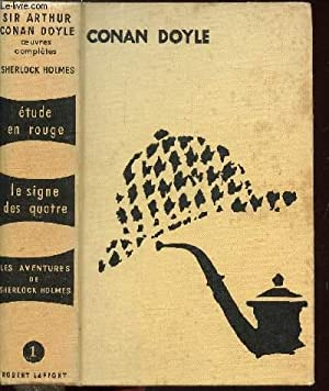 OEUVRES COMPLETES - TOME I - ETUDE: CONAN DOYLE SIR