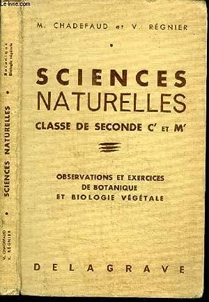 SCIENCES NATURELLES - OBSERVATIONS ET EXERCICES DE: CHADEFAUD M. /