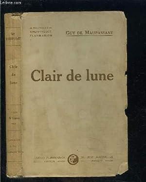 CLAIR DE LUNE: MAUPASSANT GUY DE