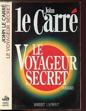 LE VOYAGEUR SECRET: CARRE JOHN LE