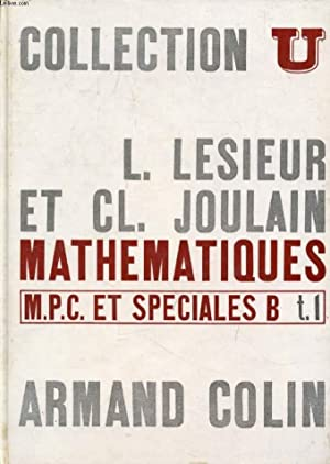 MATHEMATIQUES M.P.C. & SPECIALES B (& P.C.: LESIEUR LEONCE, JOULAIN