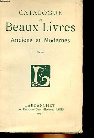 BEAUX LIVRES ANCIENS ET MODERNES CATALOGUE N°45: COLLECTIF