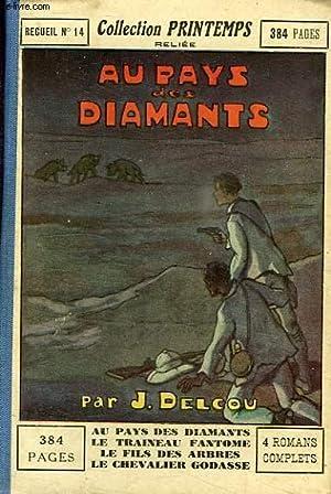 AU PAYS DES DIAMANTS, LE TRAINEAU FANTOME,: DELCOU J., BELCAYRE