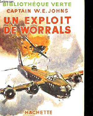 UN EXPLOIT DE WORRALS: CAPTAIN W.E. JOHNS