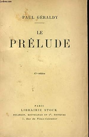 LE PRELUDE: GERALDY PAUL