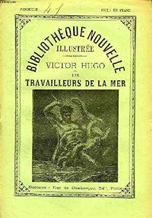 BIBLIOTHEQUE NOUVELLE ILLUSTREE, LES TRAVAILLEURS DE LA: HUGO Victor