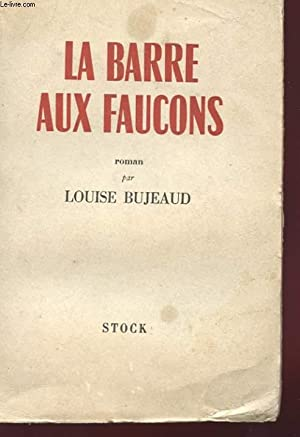 LA BARRE AUX FAUCONS: BUJEAU LOUISE