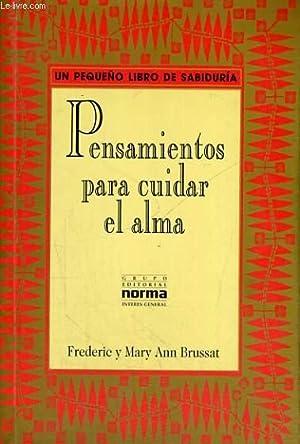 PENSAMIENTOS PARA CUIDAR EL ALMA: BRUSSAT FREDERIC Y