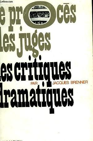 LES CRITIQUES DRAMATIQUES.: BRENNER JACQUES.