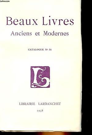 BEAUX LIVRES ANCIENS ET MODERNES CATALOGUE N°51: COLLECTIF