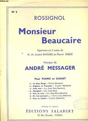 MONSIEUR BEAUCAIRE N°4 OPERETTE EN 3 ACTES ROSSIGNOL.: MESSAGER ANDRE.