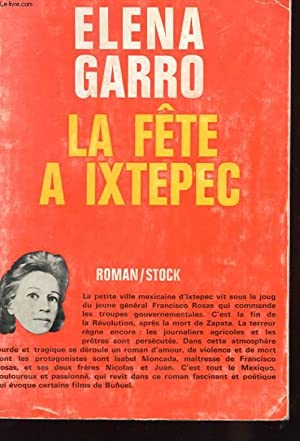LA FETE A IXTEPEC: GARRO ELENA
