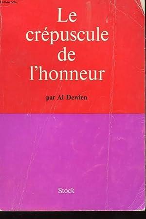 LE CREPUSCULE DE L'HONNEUR: DEWLEN AL