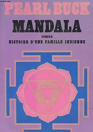 MANDALA HISTOIRE D'UNE FAMILLE INDIENNE: BUCK PEARL