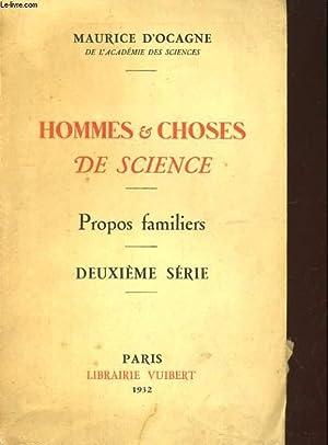 HOMMES & CHOSES DE SCIENCE : PROPOS FAMILIERS - 2e SERIE: MAURICE D' OCAGNE