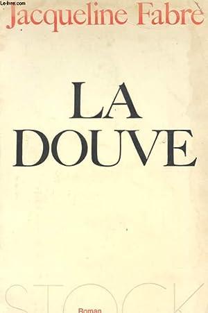 LA DOUVE: FABRE JACQUELINE