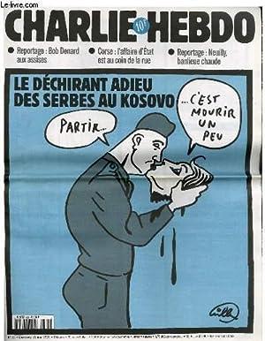 "CHARLIE HEBDO N°360 - LE DECHIRANT ADIEU DES SERBES AU KOSOVO ""PARTIR, C'EST MOURIR ..."
