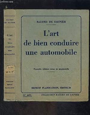 L ART DE BIEN CONDUIRE UNE AUTOMOBILE-: SAUNIER BAUDRY DE.