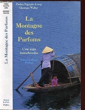 LA MONTAGNE DES PARFUMS: NGUYEN LONG PEDRO
