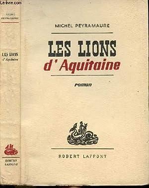 LES LIONS D'AQUITAINE: PEYRAMAURE MICHEL