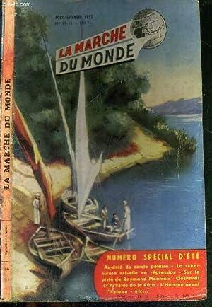 LA MARCHE DU MONDE - N°10-11 -: COLLECTIF