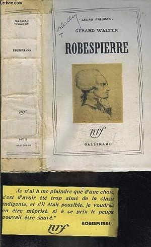 ROBESPIERRE: WALTER GERARD.